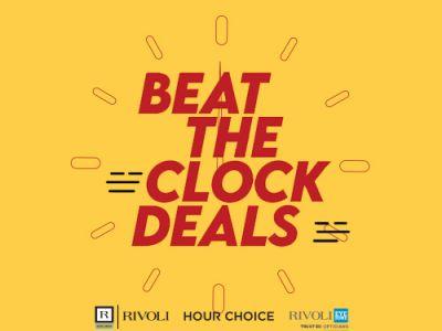 'Beat The Clock' Deals - Rivoli Group's Exclusive DTCM Promotion